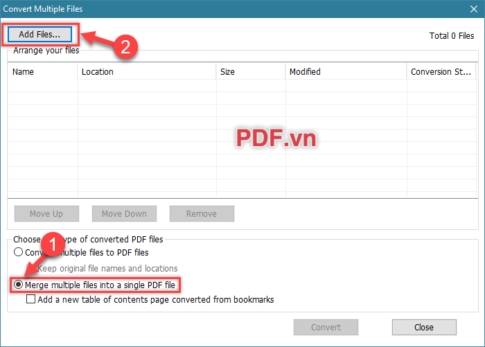 "Click chọn dòng ""Merge multiple files into a single PDF file"" - chọn ""Add Files"""